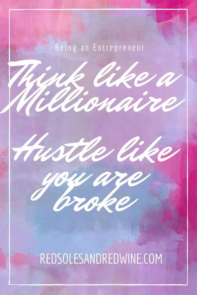 Think like a Millionaire Hustle like you are broke, Work life quote, Best quote about work, Hustle hard