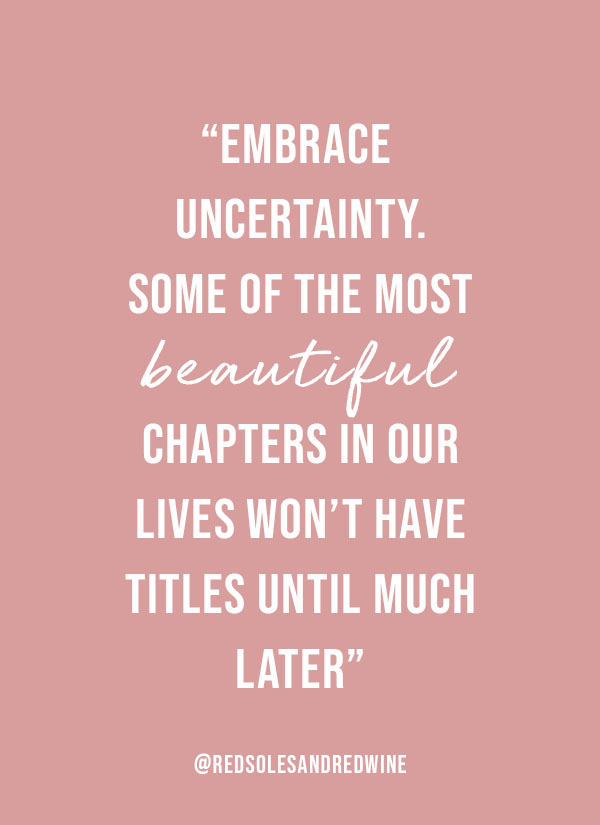 embrace change quote, quotes about change and new chapter, Red Soles and Red Wine, Jennifer Worman