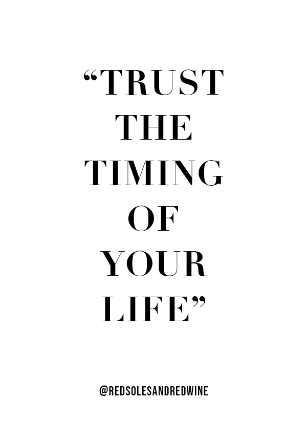 trust the timing of your life quote, trust yourself, inspirational quotes, motivational quotes,