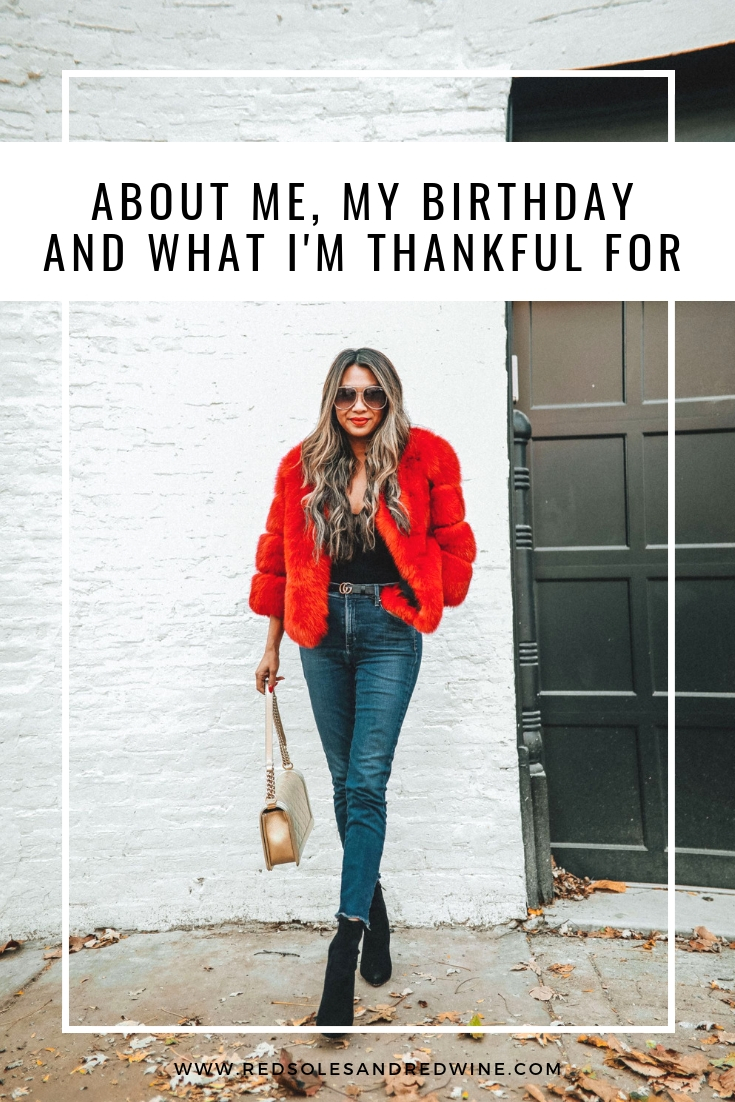about me, my birthday and what I am thankful for, red soles and red wine, Jennifer Worman, chicago blogger, what I am thankful for this year, 2018 thanksgiving