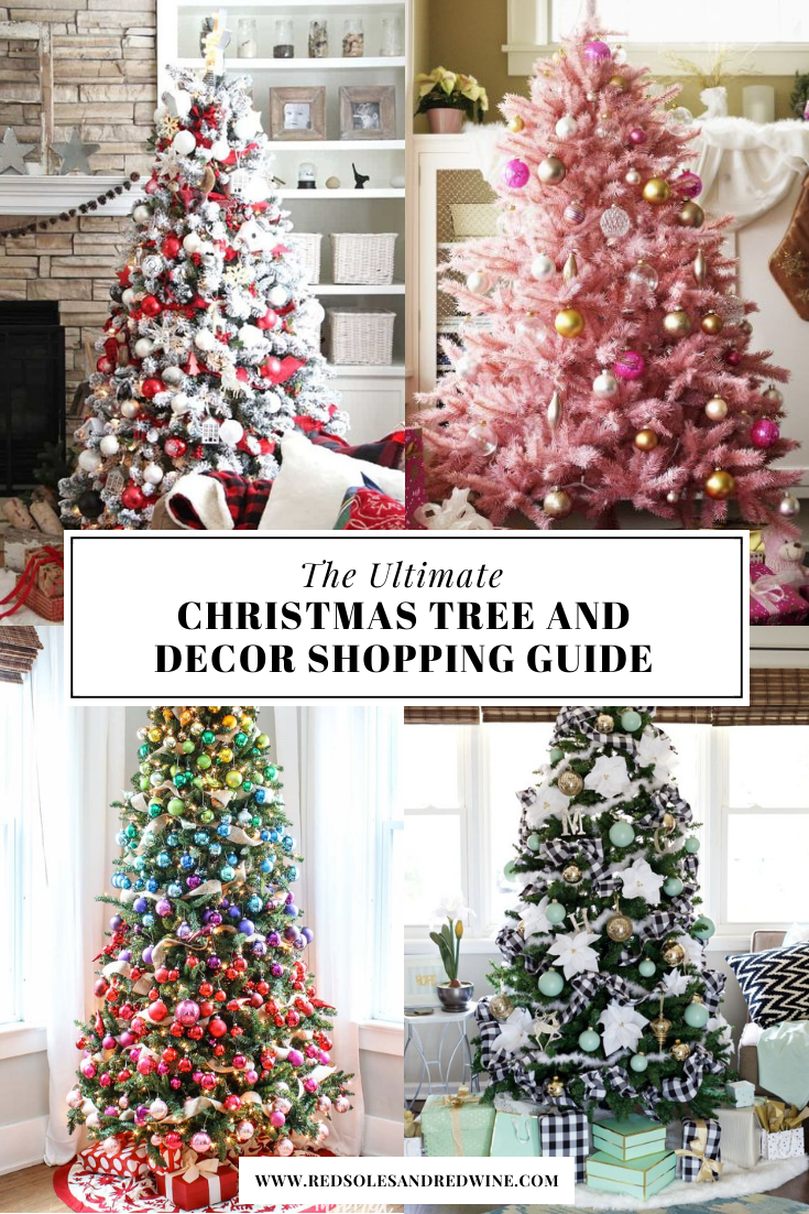 the ultimate Christmas tree and decor shopping guide, where to buy artificial Christmas trees, the best places to shop for Christmas trees and decorations, 4 ways to decorate your Christmas tree, Christmas tree decor inspiration, Christmas tree ideas, girly Christmas trees, red soles and red wine