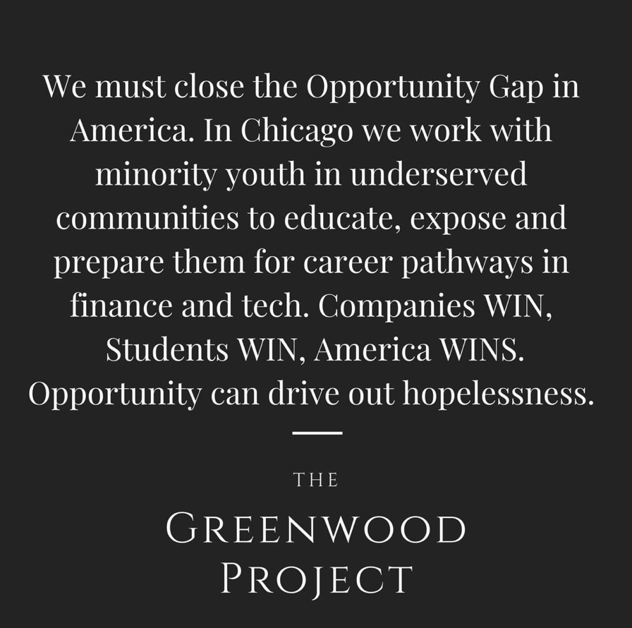 The Greenwood Project, The Greenwood Project Chicago, The Greenwood Project Organization,  Chicago-based non-profit, Chicago organization for kids, youth careers within the financial industry, diversity, Introducing Minority Students To The Financial Industry, programs for minority students in chicago, Chicago worthy causes, organizations for kids, how to help the city of chicago, chicago local, chicago love, Red Soles and Red Wine, Jennifer Worman, quotes