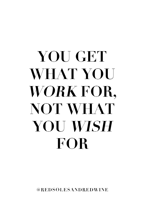 you get what you work for quote, entrepreneur quotes, hustle quotes, work hard quotes, boss babe quotes, women entrepreneur quotes, small business quotes, work for yourself quotes, Blogging & Influencing FAQ, aspiring Instagram influencer or blogger, questions for bloggers and influencers, how to get started as an influencer, how to get started as a blogger, blogger tips, influencer tips, how to make money blogging, social media tips, influencer aesthetic,  tips for being a successful entrepreneur, blogging for money, monetizing your Instagram, how to get collaborations as a blogger, how to get collaborations as an influencer, Chicago Influencer, Jennifer Worman, Red Soles and Red Wine, most asked questions for a travel blogger, how does a travel influencer make money