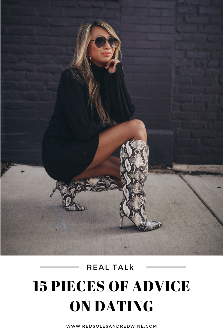 15 Pieces of Advice On Dating,Jennifer worman, red soles and red wine, chicago blogger, dating after divorce, finding love after divorce, dating advice, top dating questions, dating during quarantine, chicago dating, dating life, dating series, dating blog, top questions about dating, real life dating stories, real talk