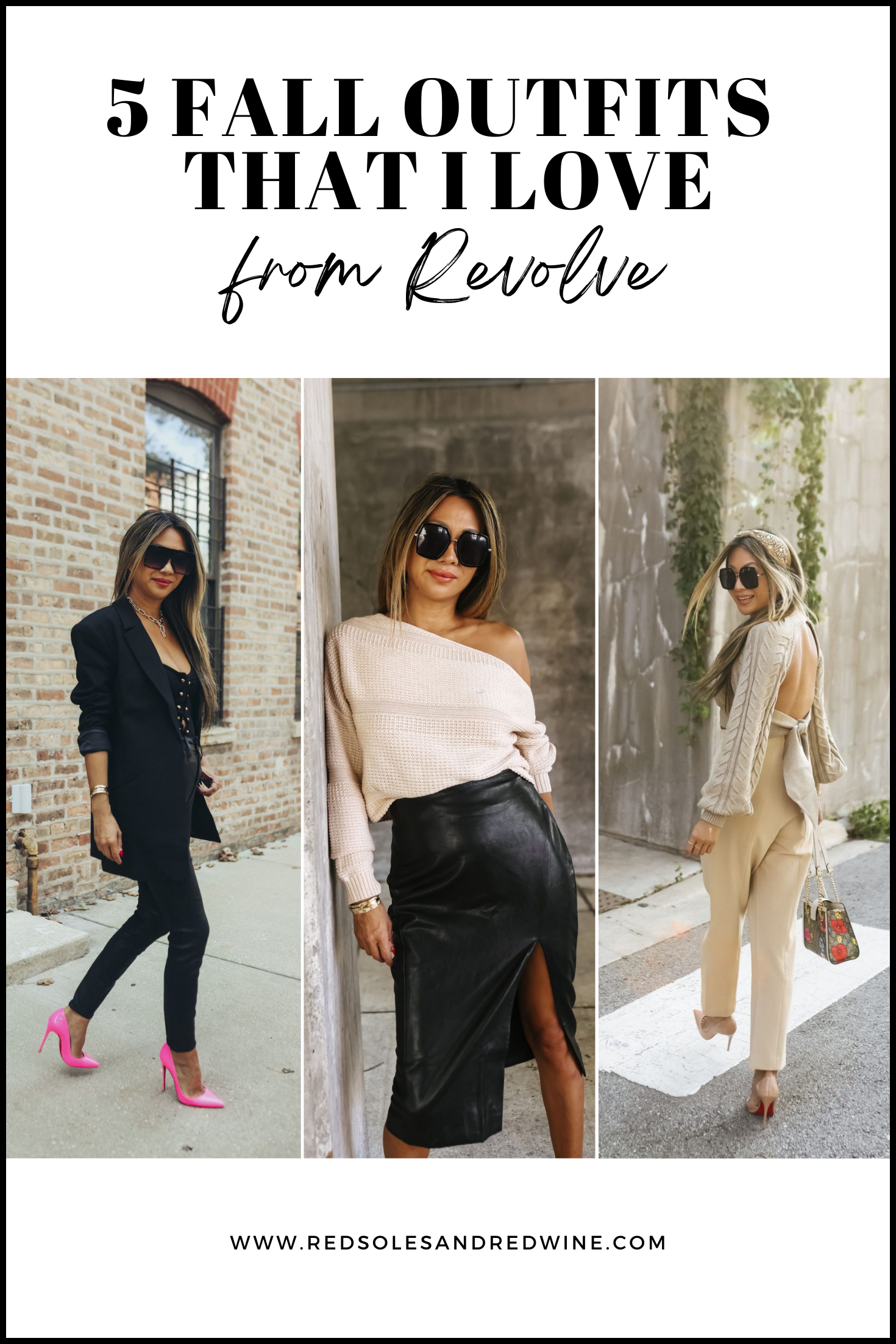 Revolve fall outfits, fall outfit ideas, fall outfit inspiration, fall style, fall street style, style photography, fashion photography ideas, street style photo ideas, street style inspiration, Red Soles and Red Wine, Jennifer Worman